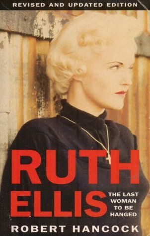 Ruth Ellis: The Last Woman To Be Hanged