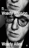 Woody Allen on Woody Allen: In Conversation with Stig Bjorkman