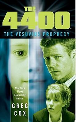 The Vesuvius Prophecy (The 4400, #1)