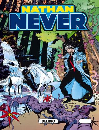 Nathan Never n. 21: Delirio