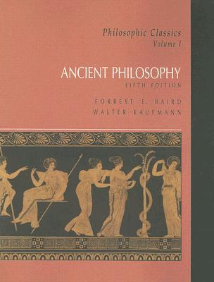 Ancient philosophy v 1 by forrest e baird 1345654 fandeluxe Images