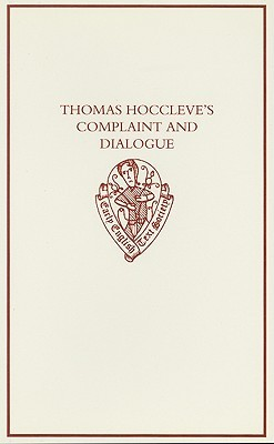 Thomas Hoccleve's Complaint and Dialogue