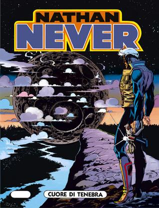 Nathan Never n. 27: Cuore di tenebra