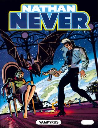 Nathan Never n. 26: Vampyrus
