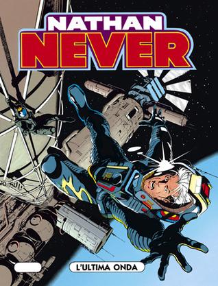 Nathan Never n. 29: L'ultima onda