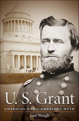 U. S. Grant by Joan Waugh