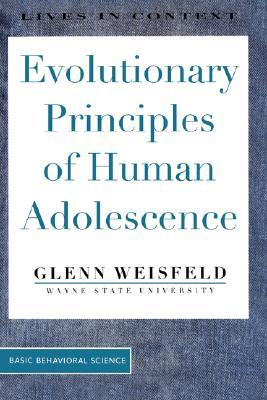Evolutionary Principles Of Human Adolescence