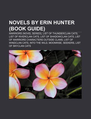 Novels by Erin Hunter: The Sight, the Quest Begins, Great Bear Lake