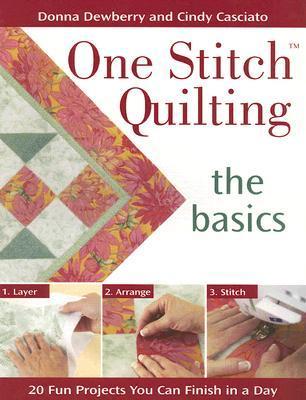 Libros electrónicos de descargas gratuitas de Amazon One Stitch Quilting - The Basics: 20 Fun Projects You Can Finish in a Day