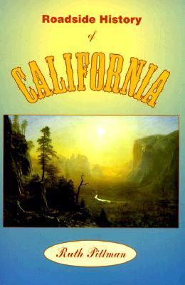 Roadside History of California (Roadside History Series) (Roadside History Series)