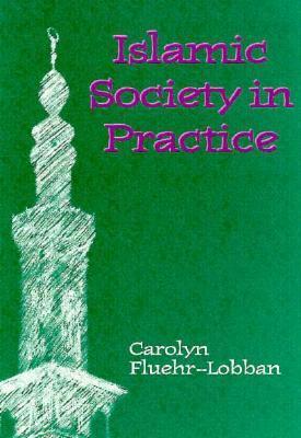 Islamic Society in Practice