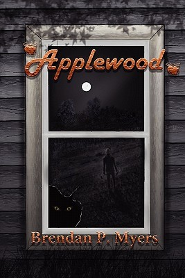 Applewood by Brendan P. Myers