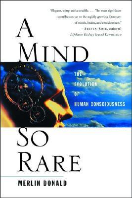 Descargas de libros para iPad A Mind So Rare: The Evolution of Human Consciousness