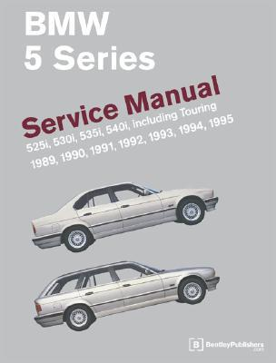 bmw 5 series service manual 1989 1995 525i 530i 535i 540i rh goodreads com