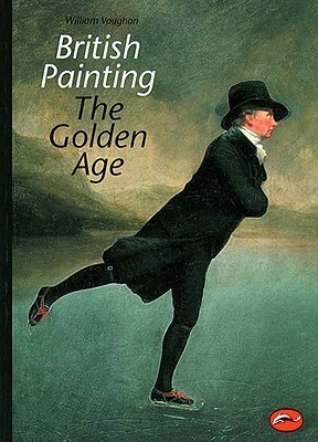 British Painting: The Golden Age from Hogarth to Turner