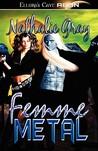 Femme Metal (Femme Metal, #1)