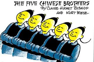 Five Chinese Brothers by Claire Huchet Bishop