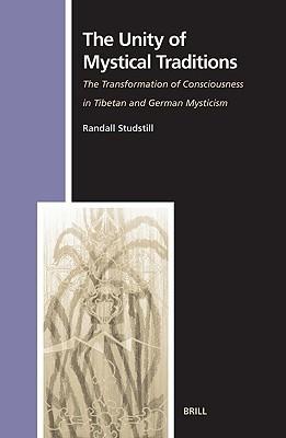 Descargar un libro electrónico de Google Books The Unity Of Mystical Traditions: The Transformation Of Consciousness In Tibetan And German Mysticism