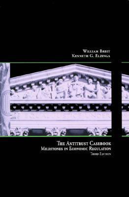 the-antitrust-casebook-milestones-in-economic-regulation-dryden-press-series-in-economics