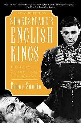 Shakespeare's English Kings: History, Chronicle, and Drama