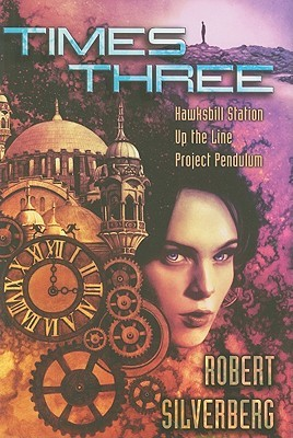 Times Three by Robert Silverberg