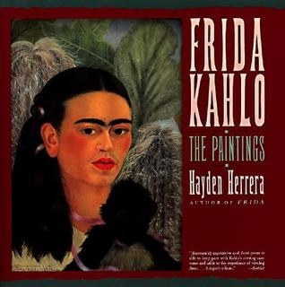 Frida Kahlo: The Paintings