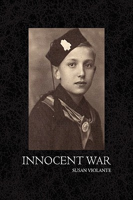 Innocent War by Susan Violante