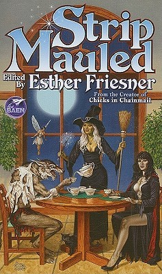 Strip Mauled by Esther M. Friesner