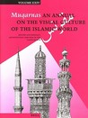 Muqarnas, Volume 24 History and Ideology Architectural Heritage of the