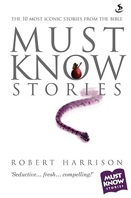 Must Know Stories by Robert Harrison