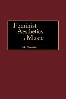 Feminist Aesthetics in Music