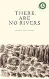 There Are No Rivers