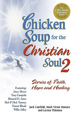 chicken-soup-for-the-christian-soul-ii-stories-of-faith-hope-and-healing-chicken-soup-for-the-soul