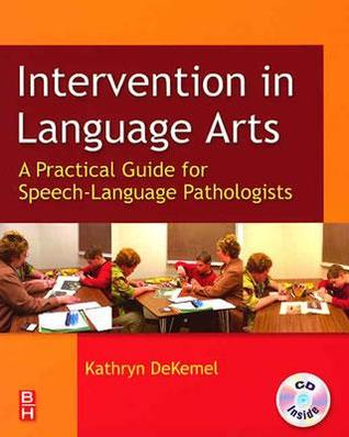 Intervention in Language Arts: A Practical Guide for Speech-Language Pathologists