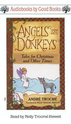 Angels and Donkeys--Audiobook: Tales for Christmas and Other Times