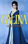 Galina: A Russian Story