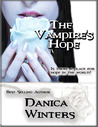 The Vampire's Hope by Danica Winters
