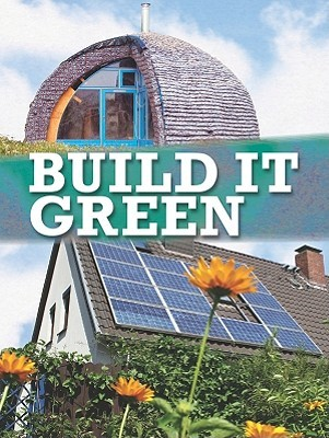 Build It Green by Courtney Farrell