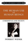The Human Use of Human Beings by Norbert Wiener