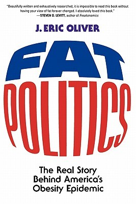 Fat Politics by J. Eric Oliver