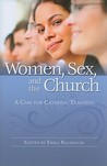 Women Sex and Church by Erika Bachiochi