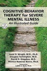 CBT for Severe Mental Disorders: An Illustrated Guide (Book & DVD)