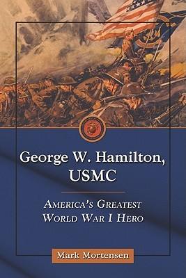 George W. Hamilton, USMC by Mark Mortensen