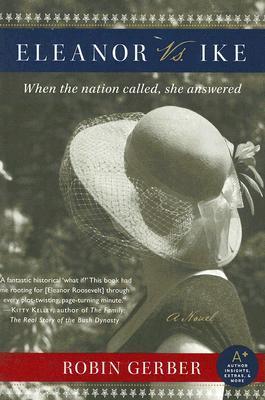 Eleanor vs. Ike: A Novel