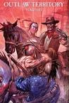 Outlaw Territory, Volume 2
