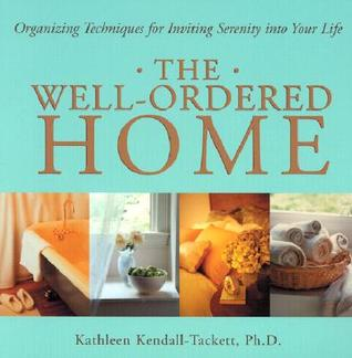 the-well-ordered-home-organizing-techniques-for-inviting-serenity-into-your-life