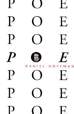 Poe Poe Poe Poe Poe Poe Poe by Daniel Hoffman