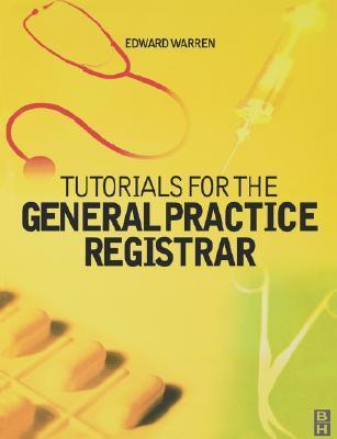 Tutorials for the General Practice Registrar