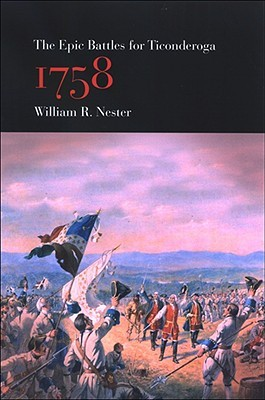 The Epic Battles for Ticonderoga, 1758