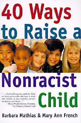 Google books descarga pdf 40 Ways to Raise a Nonracist Child